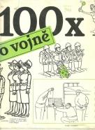 Miloslav Švandrlík-100x o vojně
