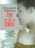 E.Adlerová-Žena je šťastie