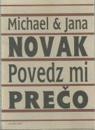 Michael a Jana Novak-Povedz mi prečo