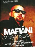 Gustáv Murín: Mafiáni v Bratislave