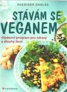 R.Dahlke-Stávám se veganem