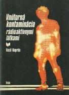 V.Koprda-Vnútorná kontaminácia rádioaktívnymi látkami