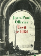 J.P.Ollivier-Úsvit se blíží