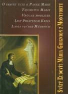 kolektív-Svätý Ľudovít Mária Grigniov z Montforiu