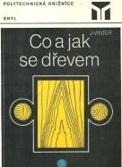 J.Vinter-Co a jak se dřevem