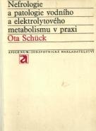 Ota Schück-Nefrologie a patologie vodního a elektrolytového metabolismu v praxi