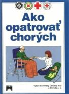 kolektív-Ako opatrovať chorých