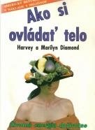 H. a Marilyn Diamond-Ako si ovládať telo