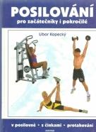Libor Kopecký-Posilování pro začátečníky i pokročilé