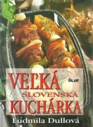 Ľudmila Dullová-Veľká Slovenská kuchárka