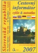 kolektív-Cestovný informátor cyklo & autoatlas / 2007