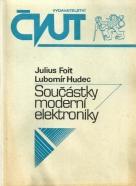 J.Foit, L.Hudec: Součástky moderní elektroniky