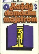 Adam Slodowy-Každý domácim majstrom