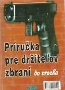 kolektív-Príručka pre držiteľov zbraní do vrecka