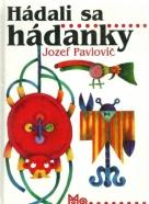 J.Pavlovič-Hádali sa hádanky