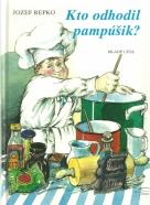 Jozef Repko-Kto odhodil pampúšik?