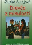 Zuzana Šulajová:Dievča z minulosti
