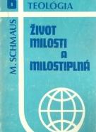 M.Schmaus-Život milosti a milostiplná