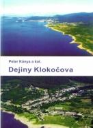 Peter Kónya a kolektív-Dejiny Klokočova