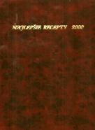 Kolektív-Najlepšie recepty 12 čísel / 2000