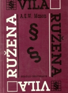 A.E.W.Mason-Vila Ružena