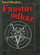 Pavel Mészáros-Faustův odkaz