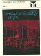 Radomír Měšťan-Dekorativní úpravy v bytě