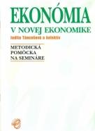 J.Táncošová a kolektív-Ekonómia v novej ekonomike