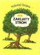 N.Osipov-Zakliaty strom