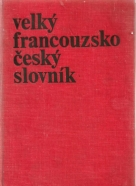 kolektív-Veľký Francouzsko Český slovník I-II