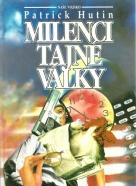 Patrick Hutin-Milenci tajné války
