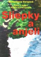 B.Vargová-Sliepky a anjeli