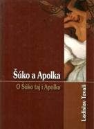 L.Tavali-Šúko a Apolka