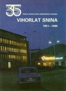 kolektív-35 rokov Vihorlat Snina