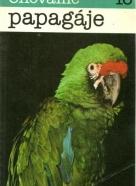 Jozef Dúha-Chováme papagáje 16