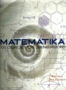 Tom Jackson-Matematika 100 objavov, ktoré zmenia históriu