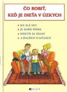 Zuzana Pospíšilová-Čo robiť, keď je dieťa v úzkych