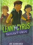 Joe Schreiber-Lenny Cyrus-školský výlet