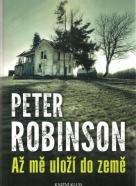 Peter Robinson-Až mě uloží do země
