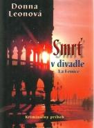 Donna Leonová-Smrť v divadle La Fenice