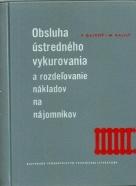 Pavol Gajdoš-Obsluha ústredného vykurovania a rozdeľovanie nákladov medzi nájomníkov