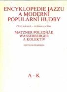 Matzner Poledňák a kolektív-Encyklopedie jazzu a moderní populárni hudby I-II