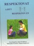 kolektív-Respektovat a být respektován