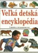 kolektív-Veľká detská encyklopédia