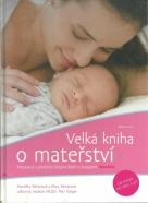 M.Behinová a kolektív-Velká kniha o mateřství
