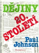 Paul Johnson-Dějiny 20. století