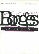 Jorge Louis Borges- Labyrint