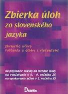 kolektív- Zbierka úloh zo Slovenského jazyka