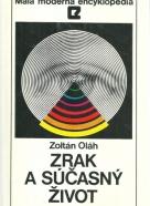 Zoltán Oláh- Zrak a súčasný život