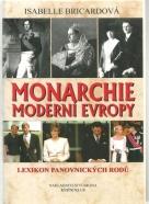 Isabelle Bricardová- Monarchie moderní Evropy